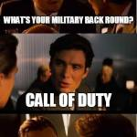 I got my training from Call of Duty