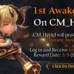 [CM Event] 1st Awakening on CM_Heylel (5/8 CDT)