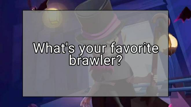 Brawl Stars: General - What's your favorite brawler? image 2