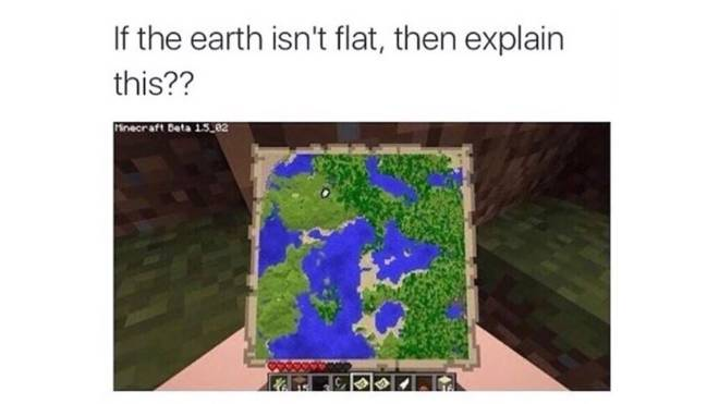 Minecraft: Memes -  🌍The Earth Is Flat Confirmed🌎  image 1