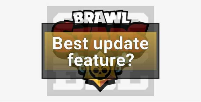 Brawl Stars: General - What's your favorite part about this update? [Poll] image 3