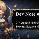 Dev Note #85: 3.7 Update Preview #1: Servant Balance Notice