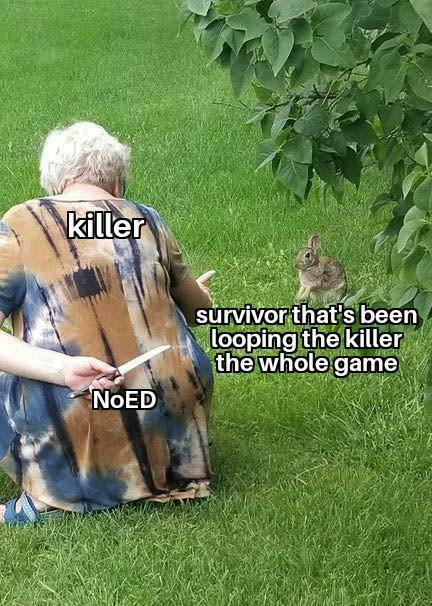 Dead by Daylight: Memes - This has happened to all of us image 1