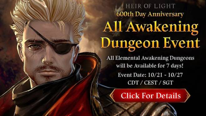 HEIR OF LIGHT: Event - [Event] 600th Day Anniversary Event #1: All Awakening Dungeon Open Event(10/21 ~ 10/27 CDT) image 1