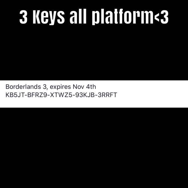 Borderlands: General - Hurry! Keys expire nov. 4/2019 image 1