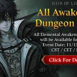 [Event] Special Event! All Awakening Dungeon Open Event (11/15 ~ 11/24 CST)