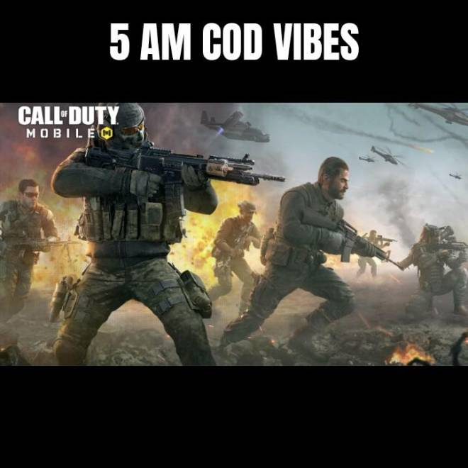 Call of Duty: General - ITS TOO EARLY..... 😂 image 2