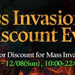 [Event] Mass Invasion Entry Discount Event (12/7 ~ 12/8 CST)