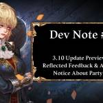 Dev Note #98: 3.10 Update Preview #3: Reflected Feedback & Additional Notice About Party Raid