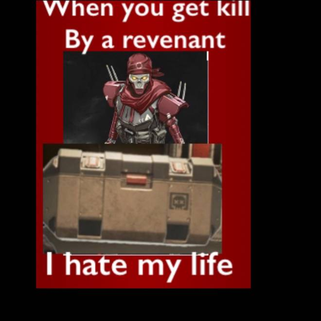 Apex Legends: General - Revenants are the most toxic jk image 1