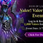 [Event] Valor! Valor! Valor! Log In Event (3/7 ~ 3/10 CST)