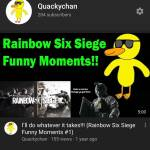 Could you guys check out my YT i make content similar to Tuxbird and everyone in the R6 Community!!!