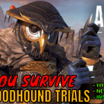 Have you completed the Bloodhound trials? Pls LIKE & Share!