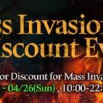 [Event] Mass Invasion Entry Discount Event (4/25 ~ 4/26 CDT)