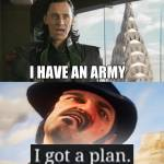 I have a plan Arthur