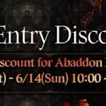 [Event] Abaddon Entry Discount Event (6/13 ~ 6/14 CDT)