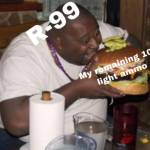 R-99 HUNGRY