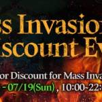 [Event] Mass Invasion Entry Discount Event (7/18 ~ 7/19 CDT)