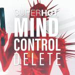 Ryan's Always Right: SUPERHOT: Mind Control Delete