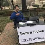 I don't want to hear it; someone nerf that crap. #Reyna