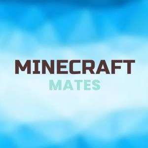 Minecraft Mates