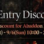 [Event] Abaddon Entry Discount Event (9/5 ~ 9/6 CDT)