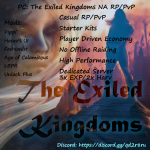 PC: New Server, The Exiled Kingdoms NA RP/PvP fresh 10/8