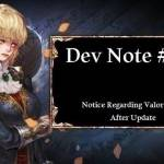 Dev Note #135: Notice Regarding Valor Usage After Update