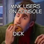 Imagine using MnK on console smh😔