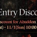 [Event] Abaddon Entry Discount Event (10/31~ 11/1 CDT/CST)