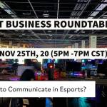 ESPORT BUSINESS ROUNDTABLE #003
