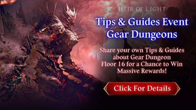 HEIR OF LIGHT: Event - [Event] Share Your Tips & Guides Event #6: Gear Dungeon F16 (11/23 ~ 11/29 CDT) image 1