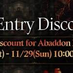 [Event] Abaddon Entry Discount Event (11/28 ~ 11/29 CST)