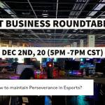 ESPORT BUSINESS ROUNDTABLE #004