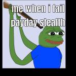 Payday stealth failed