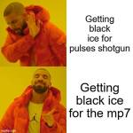 Which Black ice do you prefer?