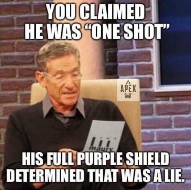 Apex Legends: Memes - STOP CALLING ONE SHOT ON PEOPLE THAT ARE 200 HP image 1
