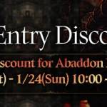 [Event] Abaddon Entry Discount Event (1/23 ~ 1/24 CST)