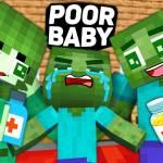 Monster School : POOR BABY ZOMBIE GIRL LIFE - Minecraft Animation