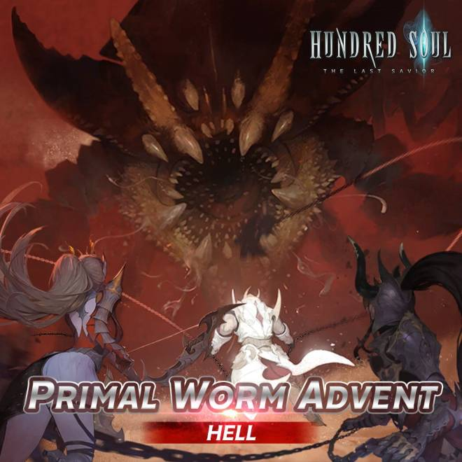 Hundred Soul : The Last Savior: event - [Event Notice] Primal Worm – Hell Difficulty Ranking Event image 1