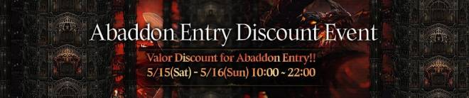 HEIR OF LIGHT: Event - [Event] Abaddon Entry Discount Event (5/15 ~ 5/16 CDT) image 1